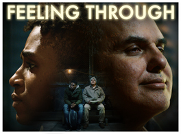 """Image description: Two men sit on a bench with their faces enlarged and pictured again looking in different directions. The title says """"Feeling Through""""."""